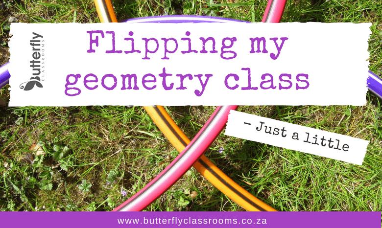 My flipped geometry class