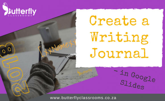 Create a Writing Journal in Google Slides