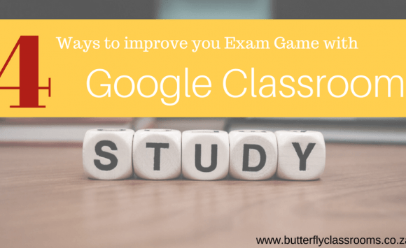 4 Ways to improve your Exam game with Google Classroom
