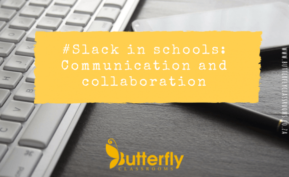 #Slack in schools: Communication and Collaboration