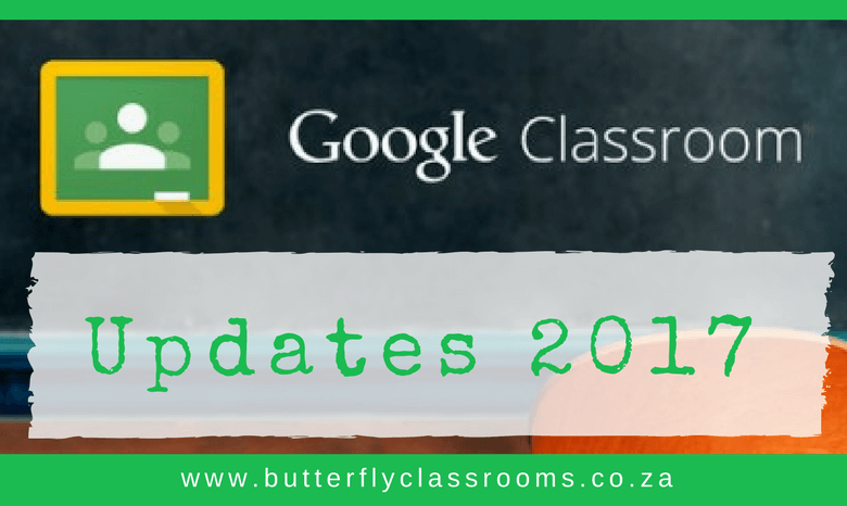 What's new in Google Classroom – 2017 edition