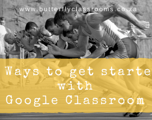 Google Classroom: 6 ways to get started