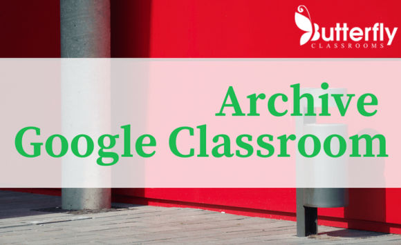 Google Classroom: Starting with a clean slate