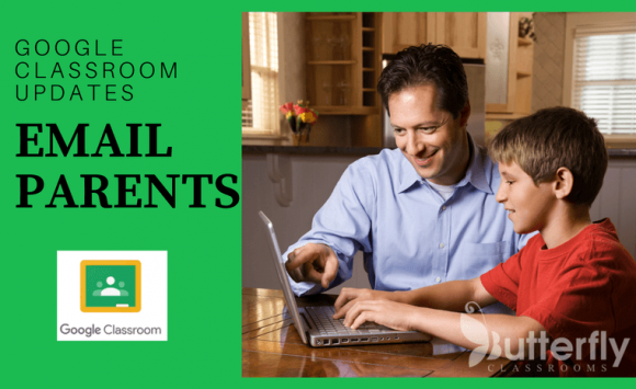 Google Classroom Update: Email parents