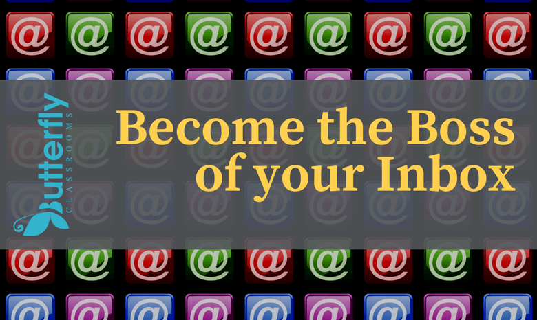 Tips for Teachers: Become the boss of your Inbox