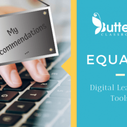 Digital Learning Tools – Equatio