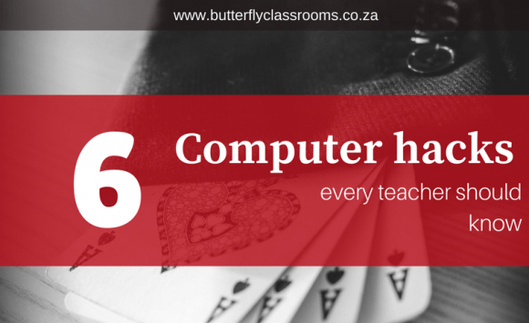 6 Computer hacks every teacher should know